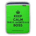 [Crown] keep calm que o jacinto é o boss  iPad Sleeves