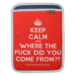 [Crown] keep calm and where the fuck did you come from?!  iPad Sleeves