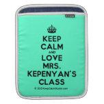 [Crown] keep calm and love mrs. kepenyan's class  iPad Sleeves