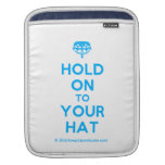 [Crown upside down] hold on to your hat  iPad Sleeves