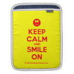 [Smile] keep calm and smile on  iPad Sleeves