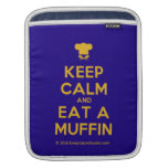 [Chef hat] keep calm and eat a muffin  iPad Sleeves
