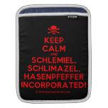 [Skull crossed bones] keep calm and schlemiel, schlimazel, hasenpfeffer incorporated!  iPad Sleeves