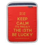 [UK Flag] keep calm its friday the 13th be lucky  iPad Sleeves
