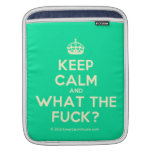 [Crown] keep calm and what the fuck?  iPad Sleeves