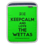 [UK Flag] keepcalm and love the wettas  iPad Sleeves