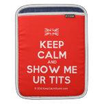 [UK Flag] keep calm and show me ur tits  iPad Sleeves