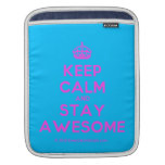 [Crown] keep calm and stay awesome  iPad Sleeves