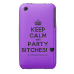 [Crown] keep calm and party bitches! [Love heart]  iPhone 3G/3GS Cases iPhone 3 Cases