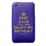 [Crown] keep calm y'all will enjoy my birthday  iPhone 3G/3GS Cases iPhone 3 Cases