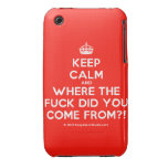 [Crown] keep calm and where the fuck did you come from?!  iPhone 3G/3GS Cases iPhone 3 Cases