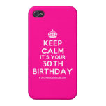 [Crown] keep calm it's your 30th birthday  iPhone 4 Cases