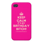 [Crown] keep calm it's my birthday bitch!  iPhone 4 Cases