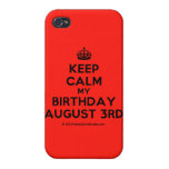 [Crown] keep calm my birthday august 3rd  iPhone 4 Cases