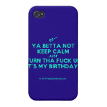 [Electric guitar] ya betta not keep calm just turn tha fuck up it's my birthday!  iPhone 4 Cases