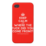 [Crown] keep calm and where the fuck did you come from?!  iPhone 4 Cases