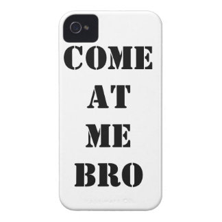 iPhone 4 COME AT ME BRO Phone Case Case-Mate iPhone 4 Cases