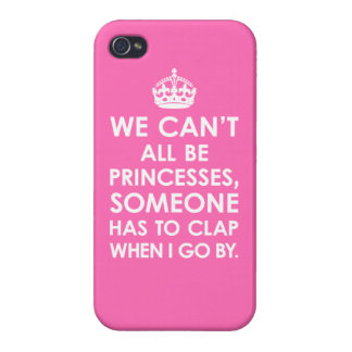 iPhone 4 Savvy Hot Pink We Can't All Be Princesses iPhone 4 Case