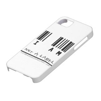 """iPhone 5 Case - """"Not a Label"""""""