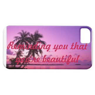 Iphone 5 case-reminding you that you're beautiful iPhone SE/5/5s case