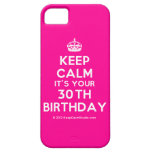 [Crown] keep calm it's your 30th birthday  iPhone 5 Cases