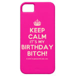 [Crown] keep calm it's my birthday bitch!  iPhone 5 Cases