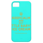 [Cupcake] keepcalm and eat little baby's ice cream  iPhone 5 Cases