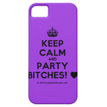 [Crown] keep calm and party bitches! [Love heart]  iPhone 5 Cases