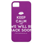 [Two hearts] keep calm and we will be back soon  iPhone 5 Cases