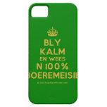 [Crown] bly kalm en wees n 100% boeremeisie  iPhone 5 Cases
