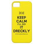 [UK Flag] keep calm i'll do it dreckly  iPhone 5 Cases