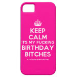 [Crown] keep calm its my fucking birthday bitches  iPhone 5 Cases