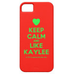 [Love heart] keep calm and like kaylee  iPhone 5 Cases