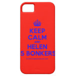 [Crown] keep calm and helen is bonkers  iPhone 5 Cases