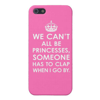 iPhone 5 Savvy Hot Pink We Can't All Be Princesses iPhone 5 Covers