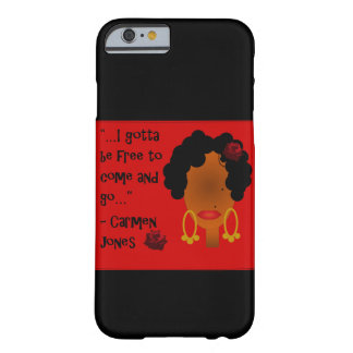 iPhone 6/6s, Barely There de Carmen Jones Funda Para iPhone 6 Barely There