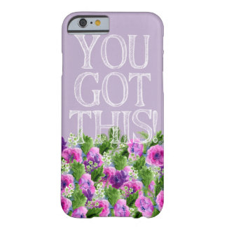 iPhone 6/6s, Barely There - You Got This Barely There iPhone 6 Case