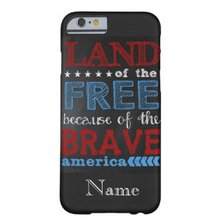 "IPhone 6/6S Case ""Land of the Free Chalkboard"""
