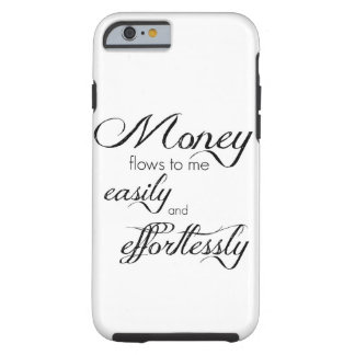 iPhone 6/6s Case Money Flows To me Easily