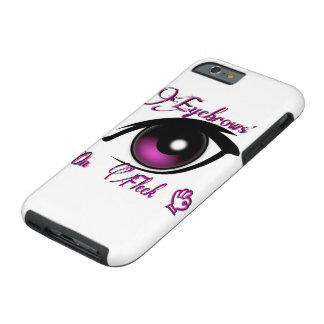 """Iphone 6 Case"" Eyebrows On Fleek Tough iPhone 6 Case"