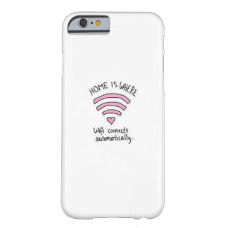 Iphone 6 case home is where wifi connects