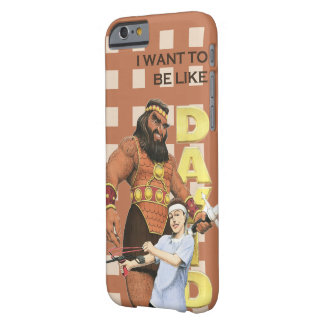 iPhone 6 Case - I Want To Be Like David - Male