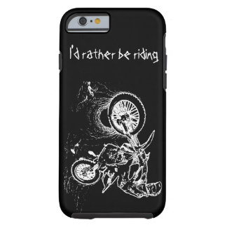 iPhone 6 Case I'd rather be riding
