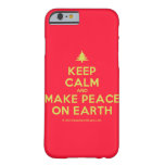 [Xmas tree] keep calm and make peace on earth  iPhone 6 Cases Barely There iPhone 6 Case