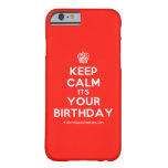 [Cupcake] keep calm its your birthday  iPhone 6 Cases Barely There iPhone 6 Case