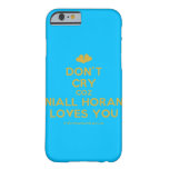 [Two hearts] don't cry coz niall horan loves you  iPhone 6 Cases Barely There iPhone 6 Case