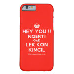 [Crown] hey you !! ngerti gak lek kon kimcil  iPhone 6 Cases Barely There iPhone 6 Case