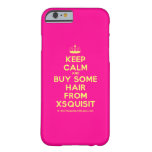 [Knitting crown] keep calm and buy some hair from xsquisit  iPhone 6 Cases Barely There iPhone 6 Case