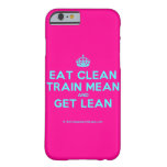 [Crown] eat clean train mean and get lean  iPhone 6 Cases Barely There iPhone 6 Case