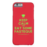 [Chef hat] keep calm and eat some pasteque  iPhone 6 Cases Barely There iPhone 6 Case